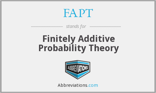 FAPT - Finitely Additive Probability Theory