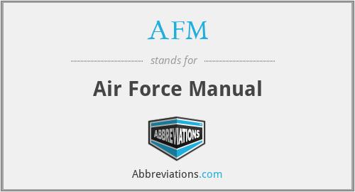 AFM - Air Force Manual