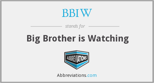 BBIW - Big Brother is Watching