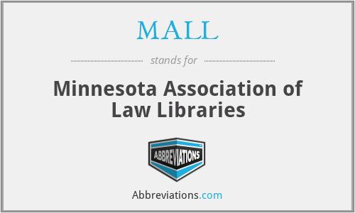 MALL - Minnesota Association of Law Libraries