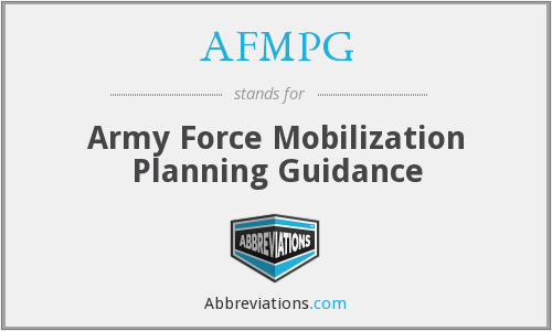 AFMPG - Army Force Mobilization Planning Guidance