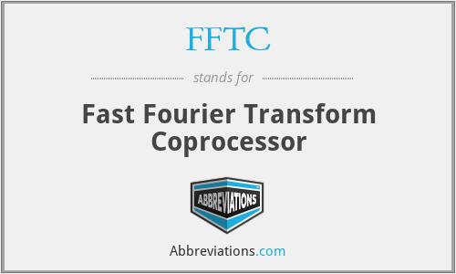 FFTC - Fast Fourier Transform Coprocessor