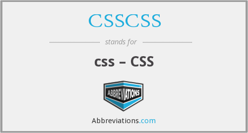 What does CSSCSS stand for?