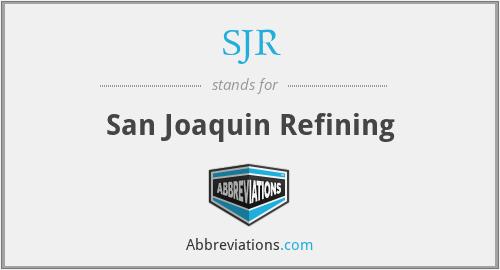 SJR - San Joaquin Refining