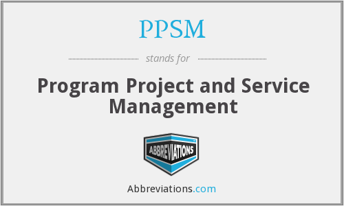 PPSM - Program Project and Service Management