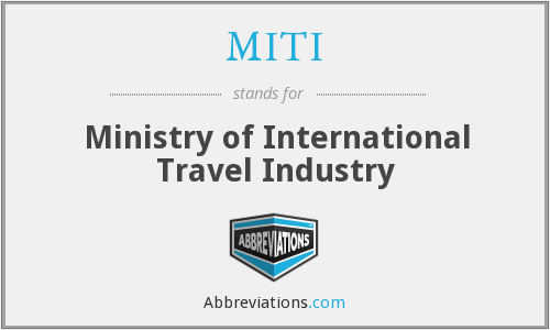 MITI - A Ministry Of International Travel Industry