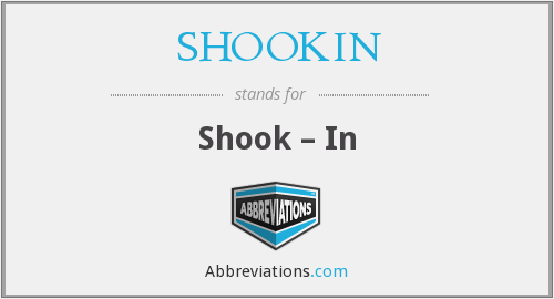 What does SHOOKIN stand for?