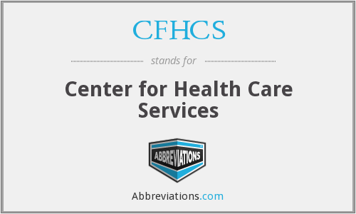 What does CFHCS stand for?