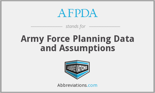 AFPDA - Army Force Planning Data and Assumptions