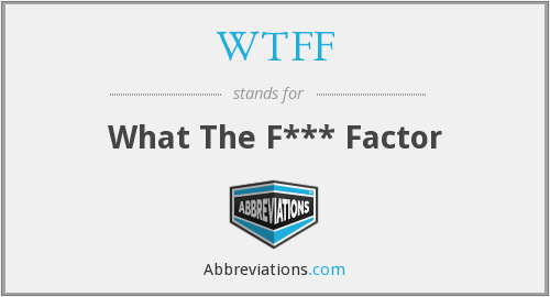 What does WTFF stand for?