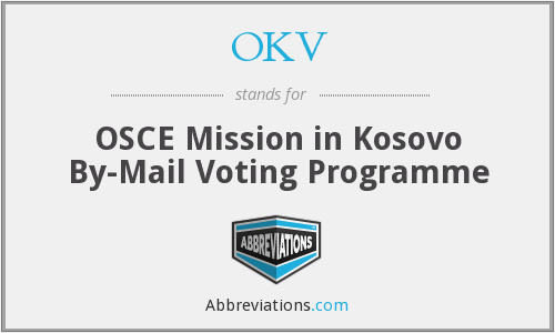 OKV - OSCE Mission in Kosovo By-Mail Voting Programme