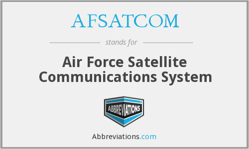 What does AFSATCOM stand for?