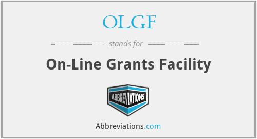 OLGF - On-Line Grants Facility