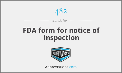 482 - FDA form for notice of inspection
