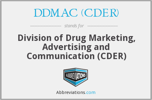What does DDMAC (CDER) stand for?
