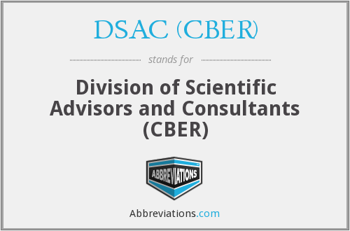 What does DSAC (CBER) stand for?