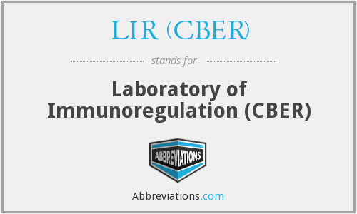 What does LIR (CBER) stand for?