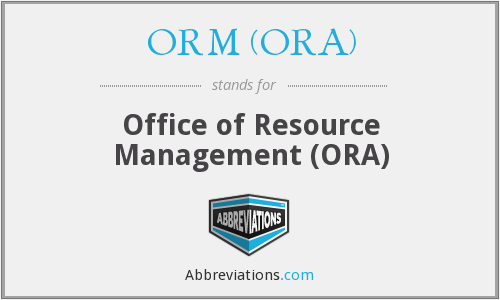 What does ORM (ORA) stand for?