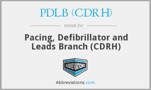 What does PDLB (CDRH) stand for?