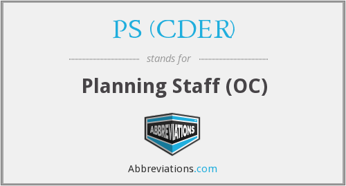 What does PS (CDER) stand for?