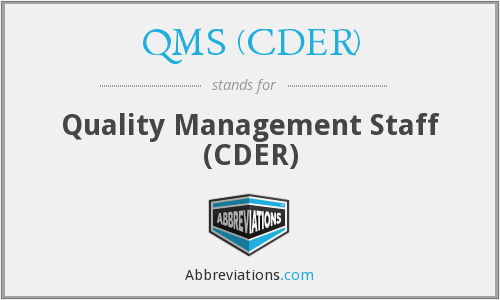 What does QMS (CDER) stand for?