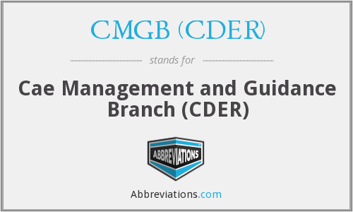 What does CMGB (CDER) stand for?