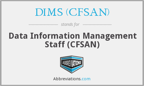 What does DIMS (CFSAN) stand for?