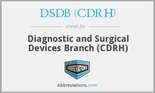 What does DSDB (CDRH) stand for?