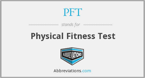 PFT - Physical Fitness Test