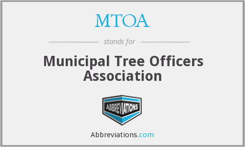 MTOA - Municipal Tree Officers Association