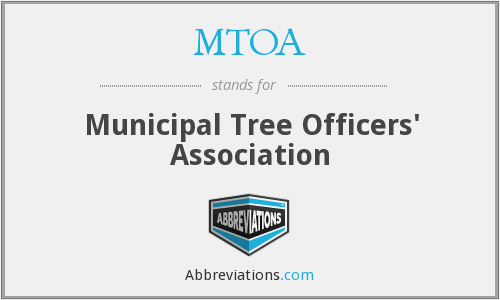 MTOA - Municipal Tree Officers' Association