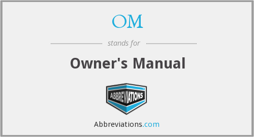 OM - Owner's Manual
