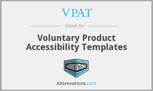 VPAT - Voluntary Product Accessibility Templates