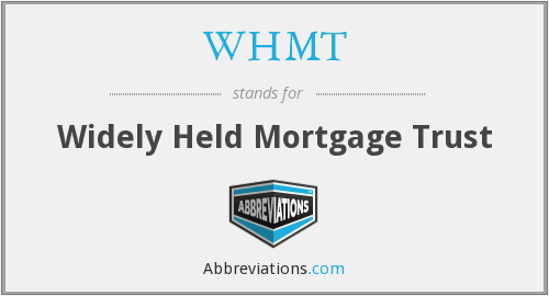 WHMT - Widely Held Mortgage Trust
