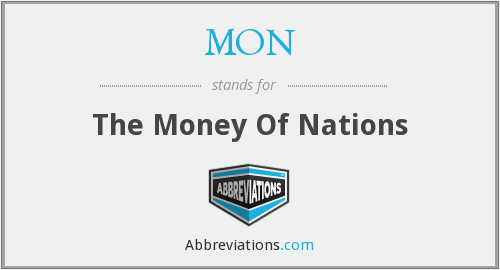 MON - The Money Of Nations