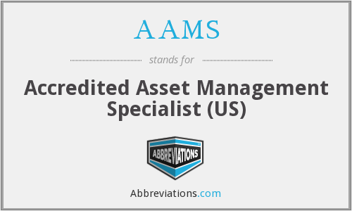 AAMS - Accredited Asset Management Specialist (US)