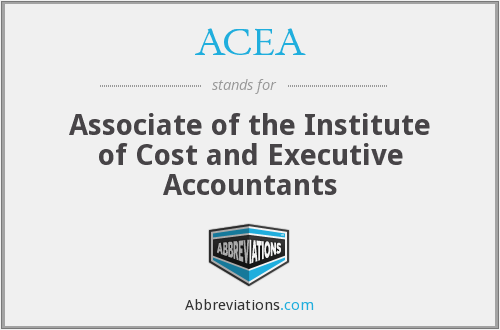 ACEA - Associate of the Institute of Cost and Executive Accountants