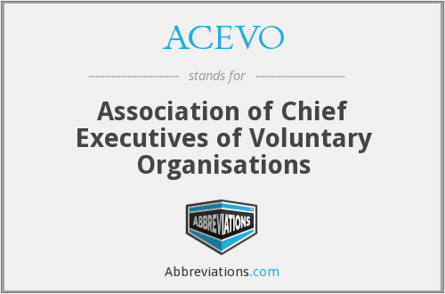 ACEVO - Association of Chief Executives of Voluntary Organisations