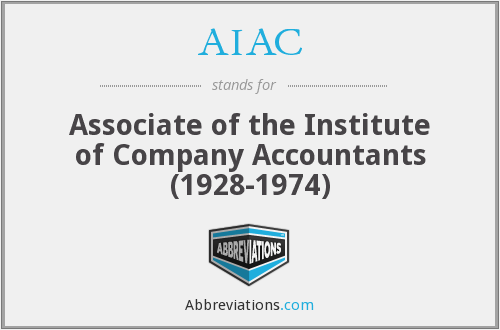 AIAC - Associate of the Institute of Company Accountants (1928-1974)