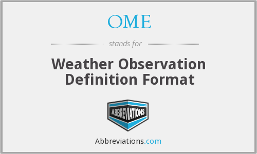 OME - Weather Observation Definition Format