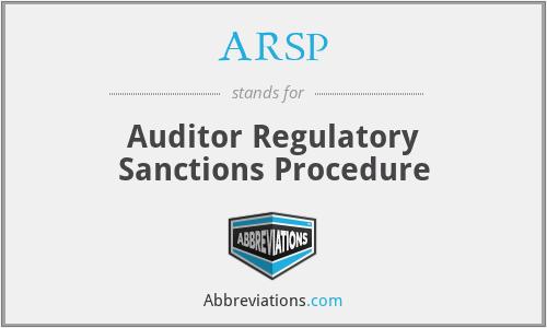ARSP - Auditor Regulatory Sanctions Procedure