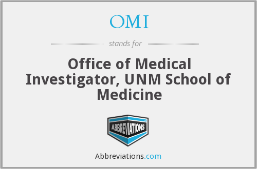 OMI - Office of Medical Investigator, UNM School of Medicine