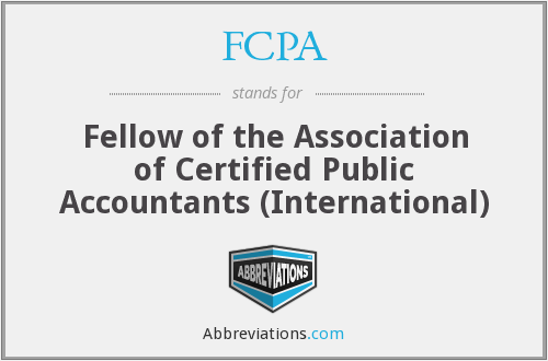 FCPA - Fellow of the Association of Certified Public Accountants (International)