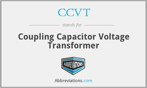 CCVT - Coupling Capacitor Voltage Transformer