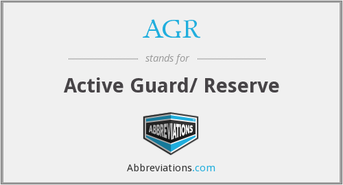AGR - Active Guard/ Reserve