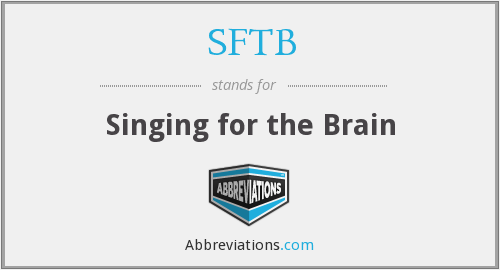 SFTB - Singing for the Brain