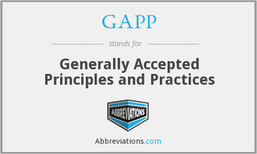 GAPP - Generally Accepted Principles and Practices