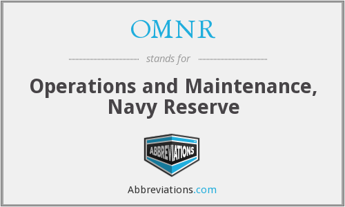 OMNR - Operations and Maintenance, Navy Reserve