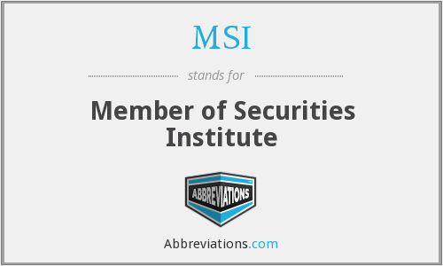 What does MSI stand for?
