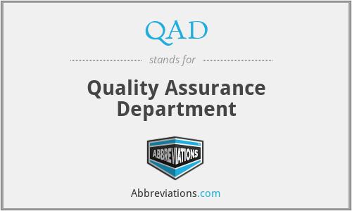 QAD - Quality Assurance Department